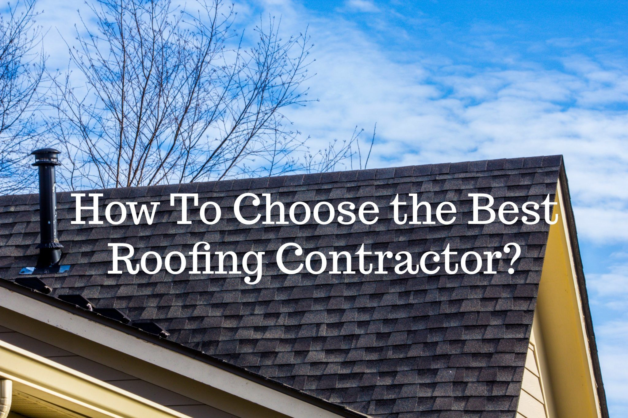 How-To-Choose-the-Best-Roofing-Contractor